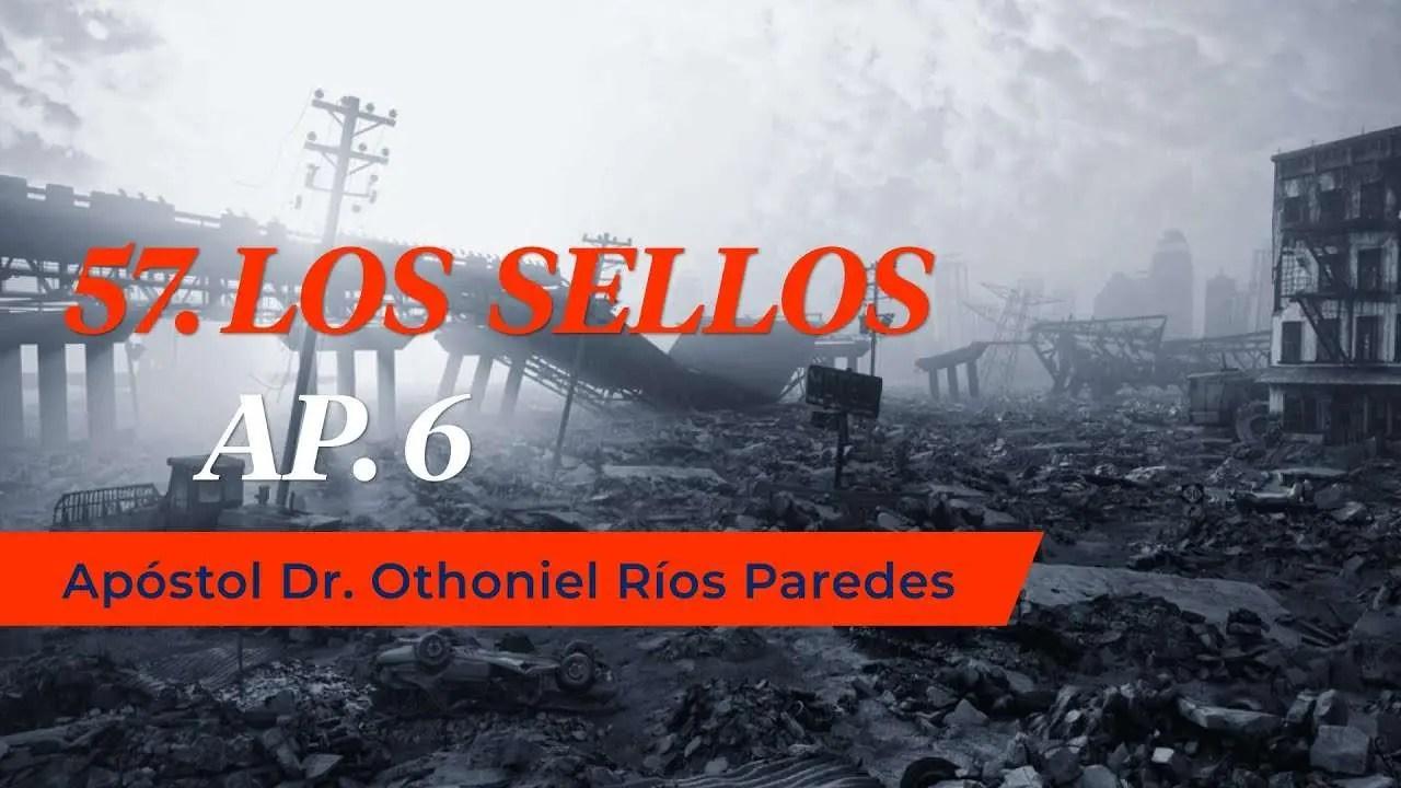 En este momento estás viendo Los Sellos del Apocalipsis – Apóstol Othoniel Rios Paredes