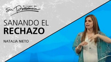 Photo of Sanando el rechazo – Natalia Nieto