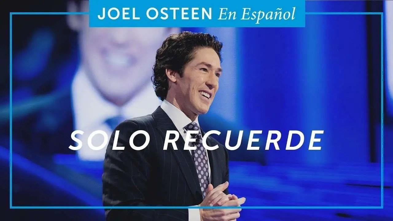 Solo Recuerde – Joel Osteen