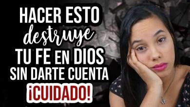 Photo of 7 Cosas que Destruyen tu Fe poco a poco – JustSarah