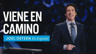 Photo of Viene en camino – Joel osteen
