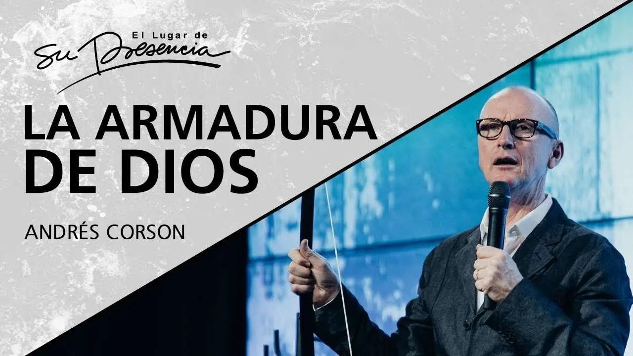 En este momento estás viendo La armadura de Dios – Andrés Corson