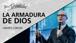 Lee más sobre el artículo La armadura de Dios – Andrés Corson