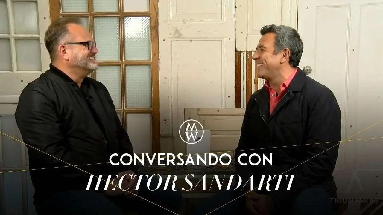 Lee más sobre el artículo Marcos Witt conversa con Hector Sandarti