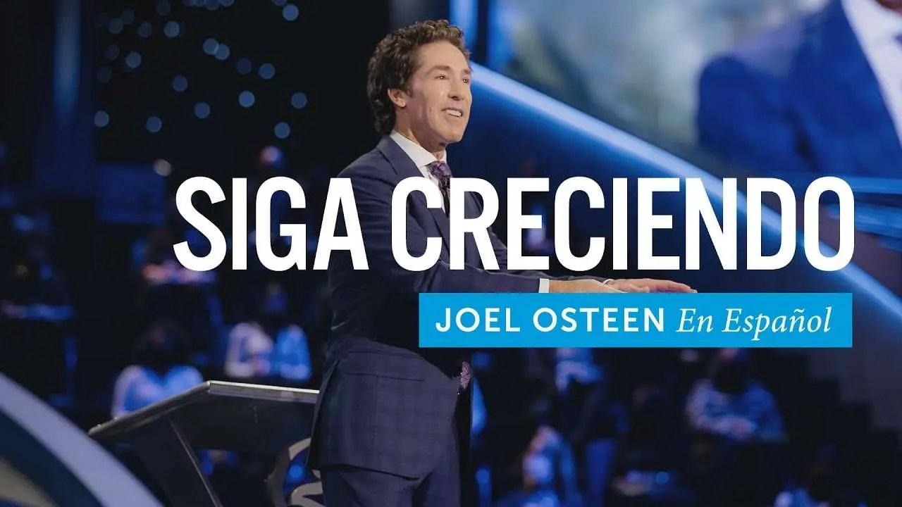 En este momento estás viendo Joel Osteen – Siga creciendo