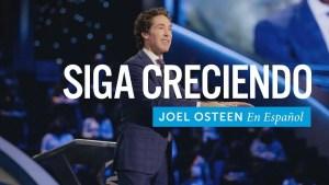 Lee más sobre el artículo Joel Osteen – Siga creciendo