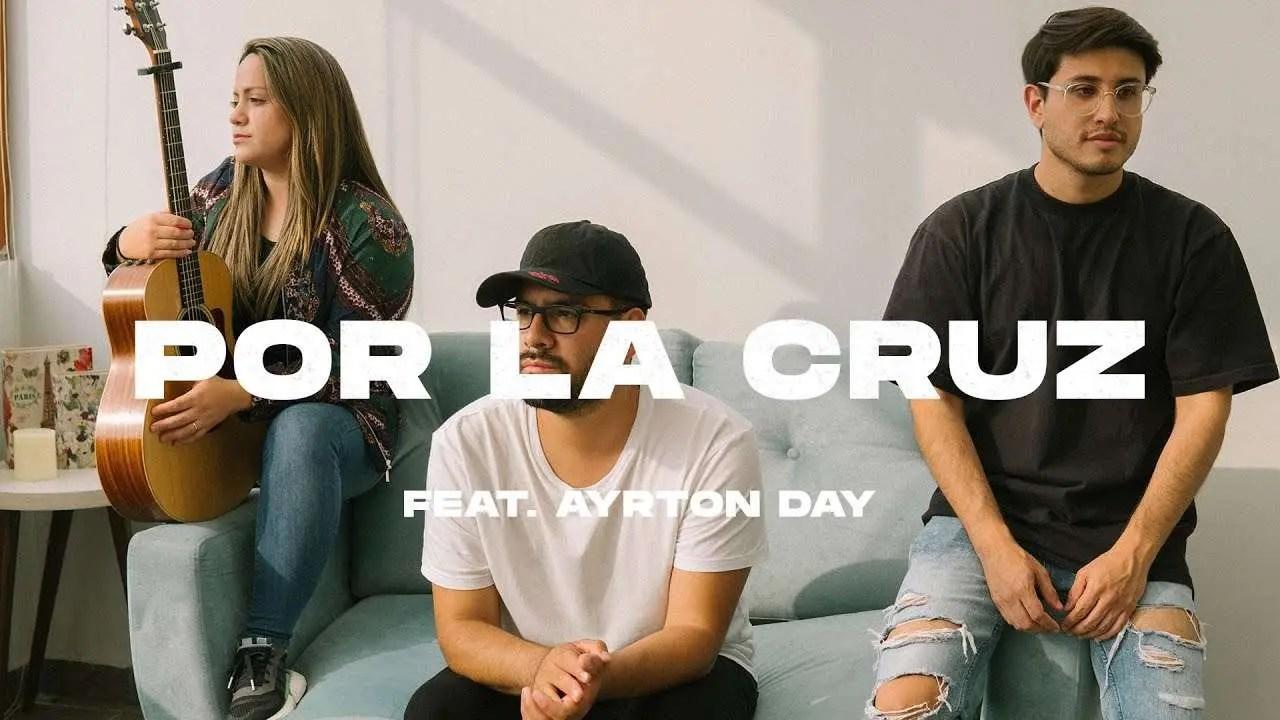 Lee más sobre el artículo TWICE MÚSICA feat. AYRTON DAY – Por La Cruz