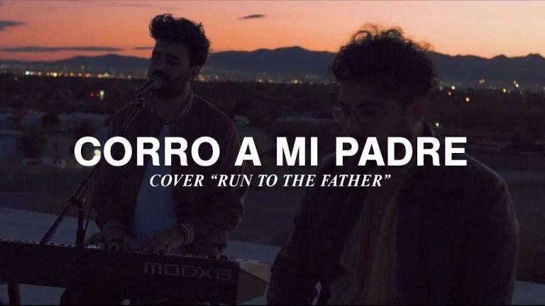 Vino Nuevo – Corro A Mi Padre (Run to The Father, Cody Carnes)