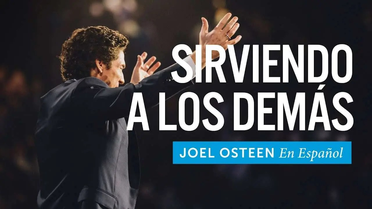 En este momento estás viendo Joel Osteen – Sirviendo A Los Demás