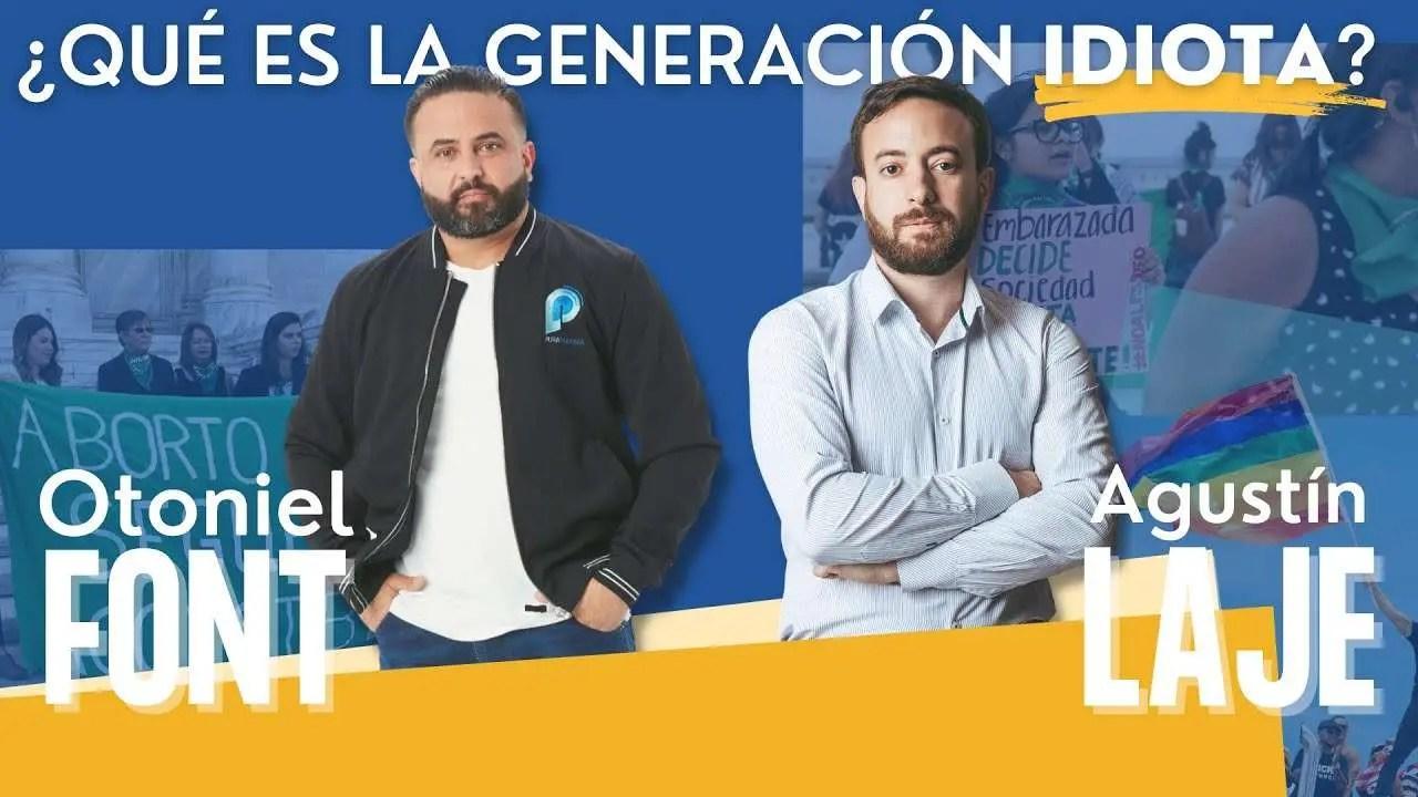 Lee más sobre el artículo ¿Qué es el generación IDIOTA? – Pastor Otoniel Font y Agustín Laje