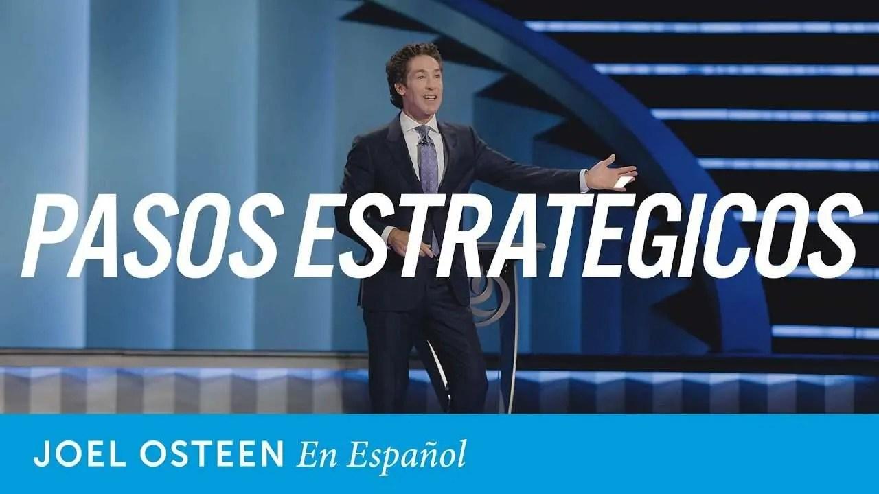 En este momento estás viendo Joel Osteen – Pasos ordenados estratégicamente