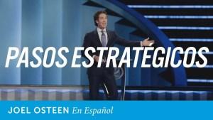 Lee más sobre el artículo Joel Osteen – Pasos ordenados estratégicamente