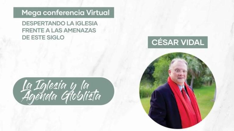 La Iglesia y La Agenda Globalista – César Vidal