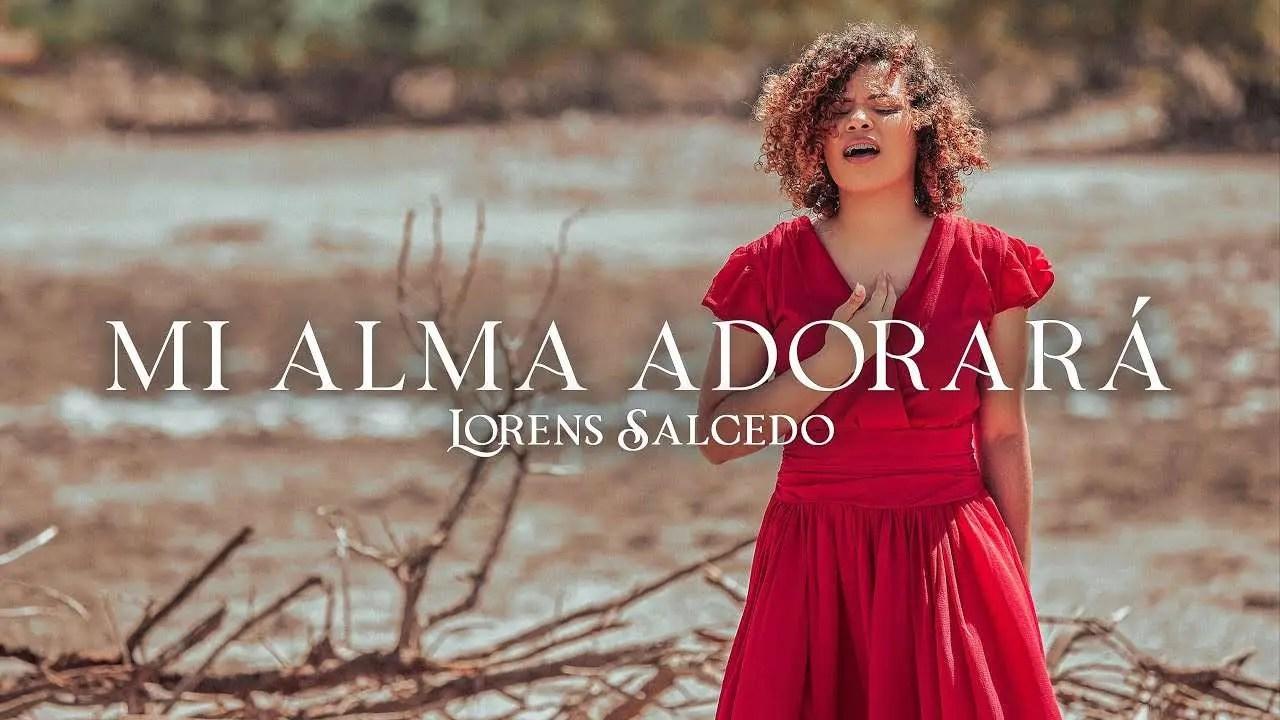 En este momento estás viendo Lorens Salcedo – Mi Alma Adorará