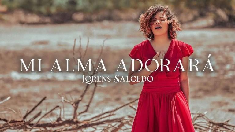 Lorens Salcedo – Mi Alma Adorará