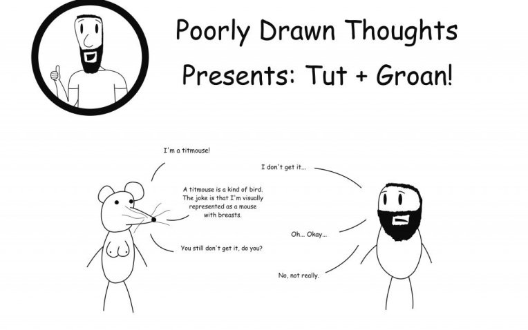 Tut and Groan Titmouse by Poor Drawn Thoughts