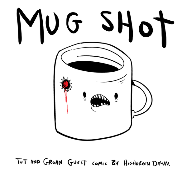 Tut and Groan Guest Toon Mug Shot by Pais cartoon