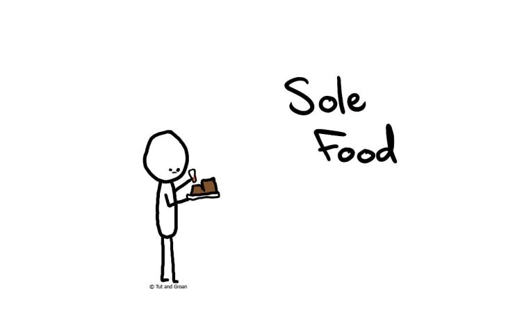 Tut and Groan Sole Food cartoon