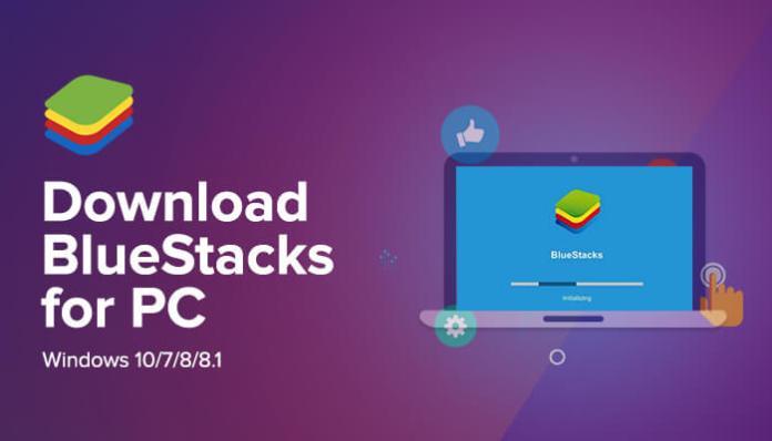 Télécharger BlueStacks Pour PC