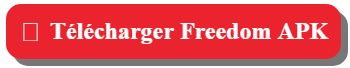 Télécharger Freedom APK 2019