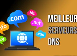 Meilleurs Serveurs DNS Gratuits En 2020
