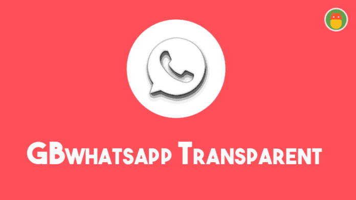 Télécharger GB WhatsApp Transparent 2020 APK
