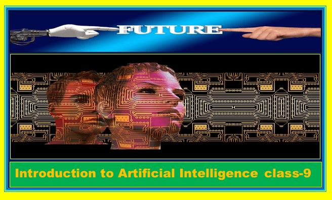 Artificial Intelligence Class-9 CBSE