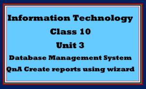 QnA reports using wizard class 10