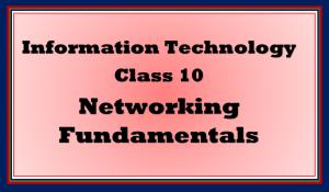 networking fundamentals class 10