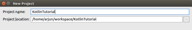 Project Name and Location - Setup of Kotlin Java Project in IntelliJ IDEA - Kotlin Tutorial - www.tutorialkart.com