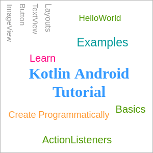 Kotlin Android Tutorial with Code Examples and Sample Projects - www.tutorialkart.com