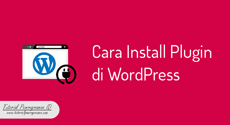 cara-install-plugin-di-wordpress