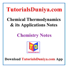 Chemical Thermodynamics and its Applications Notes PDF