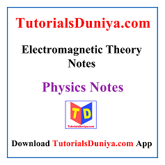 Electromagnetic Theory Notes PDF