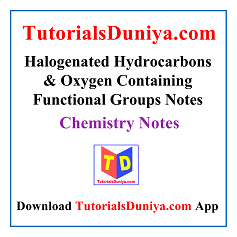 Halogenated Hydrocarbons and Oxygen Containing Functional Groups Notes PDF