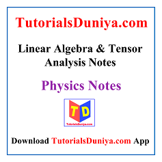 Linear Algebra and Tensor Analysis Notes PDF