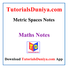 Metric Spaces Notes PDF