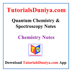 Quantum Chemistry & Spectroscopy Notes PDF