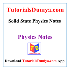 Solid State Physics Notes PDF