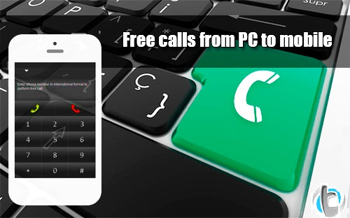 How To Make Free International Calls From Internet To Mobile