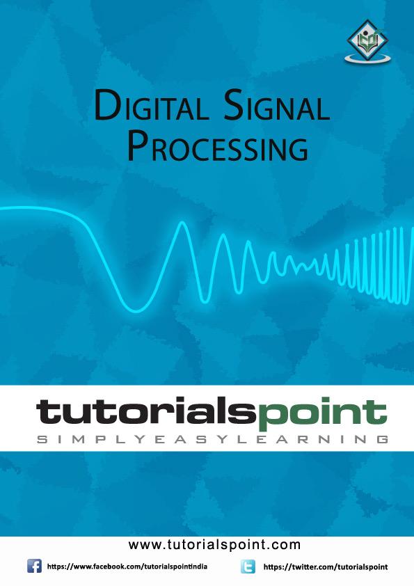 Digital Signal Processing Tutorial In PDF