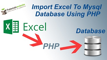 How to Import Excel To Mysql Database Using PHP