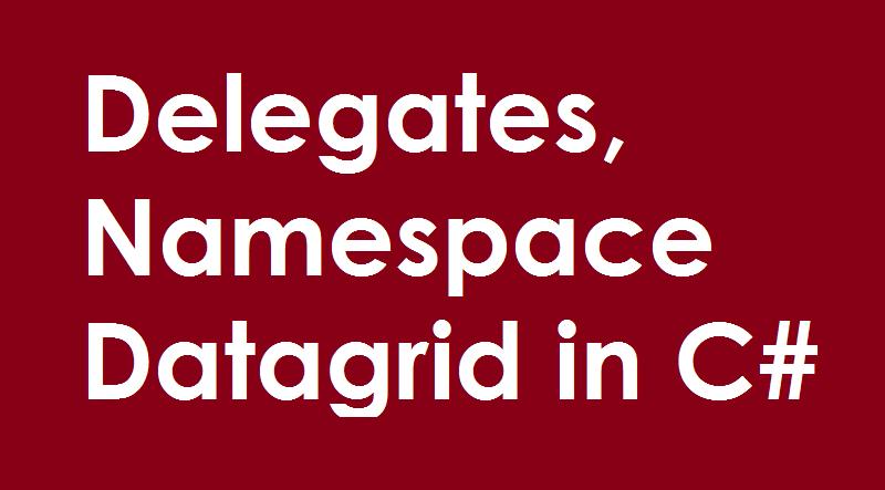 delegates-namespace-datagrid