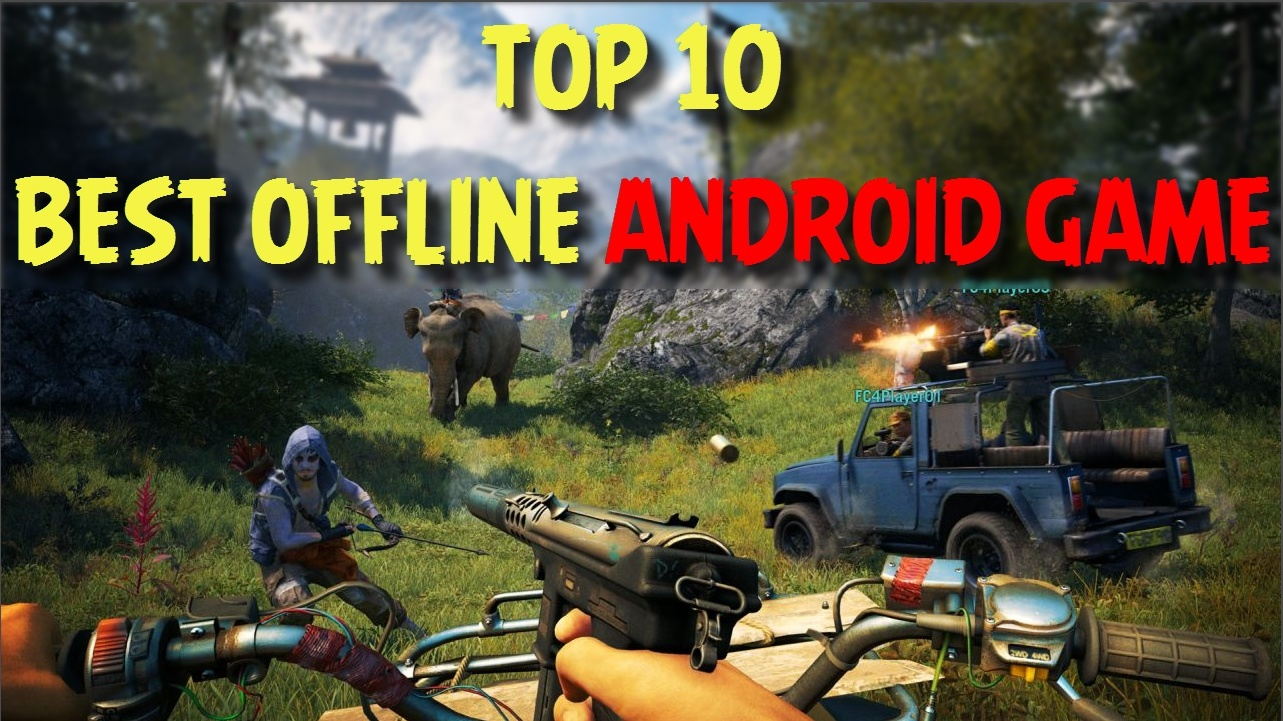 top 10 best offline games