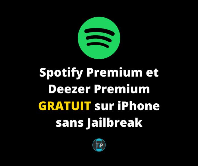 Spotify Premium et Deezer Premium GRATUIT sur iPhone sans Jailbreak
