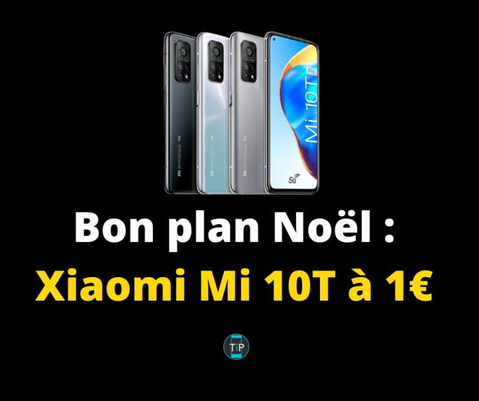 Bon plan Noël : Xiaomi Mi 10T à 1€