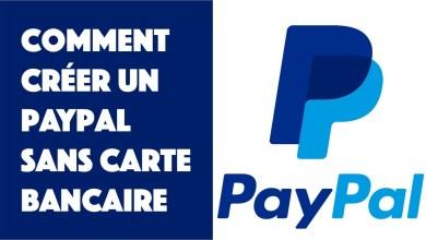 Ouvrir un compte PayPal sans carte bancaire en 2021