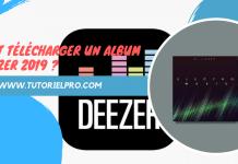 télécharger un album sur Deezer 2019