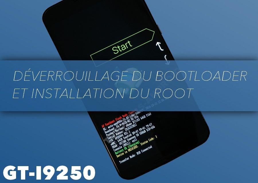 Déverrouiller BL et ROOT du GT-I9250
