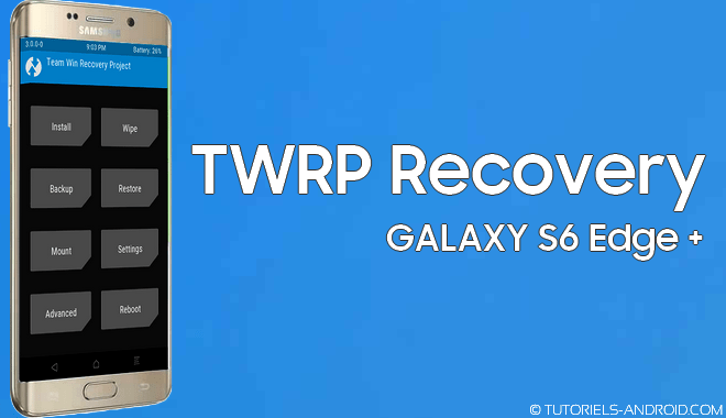 TWRP recovery pour SM-G928x
